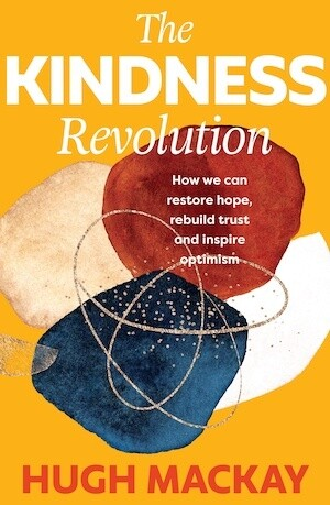 The Kindness Revolution (out 4 May 2021)
