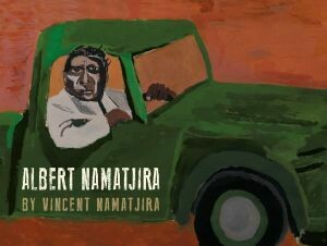 Albert Namatjira (out August 2021, pre-order your copy)