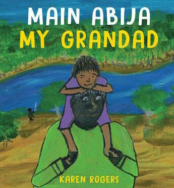 Main Abija My Grandad by Karen Rogers