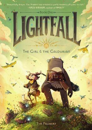 Lightfall: The Girl & the Galdurian by Tim Probert
