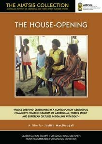 The House-Opening - Film by Judith MacDougall