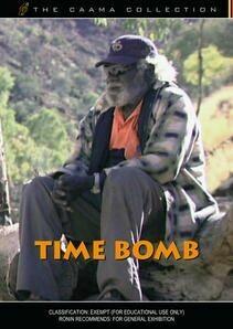 Time Bomb - Film by Robyn Nardoo