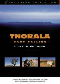 Tnorala - Baby Falling - Film by Warwick Thornton
