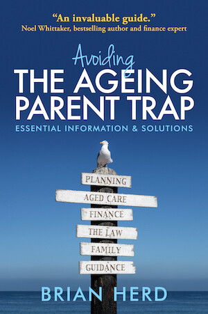 Avoiding the Ageing Parent Trap by Brian Herd