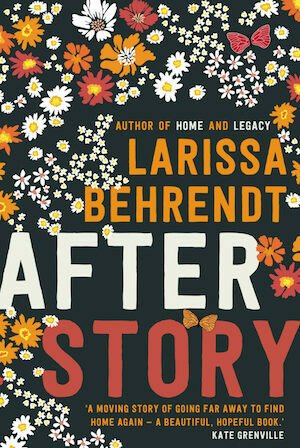 After Story by Larissa Behrendt - our July 2021 pre-order available