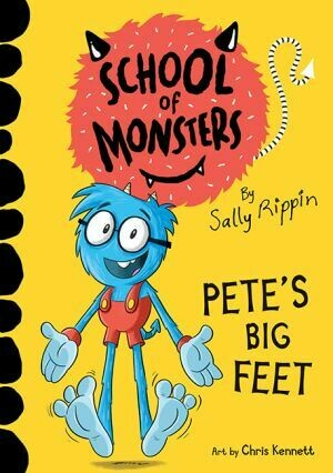 School of Monsters Pete's Big Feet