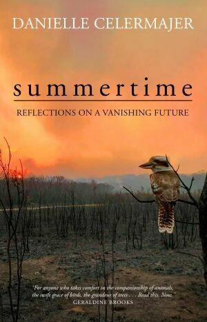 Summertime by Danielle Celermajer