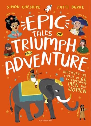 Epic Tales of Triumph and Adventure by Simon Cheshire, Fatti Burke (Illustrator)