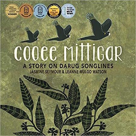 Cooee Mittigar by Jasmine Seymour.   Illustrated by Leanne Mulgo Watson