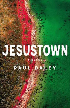 Jesustown by Paul Daley - out August 2021 - pre-order available