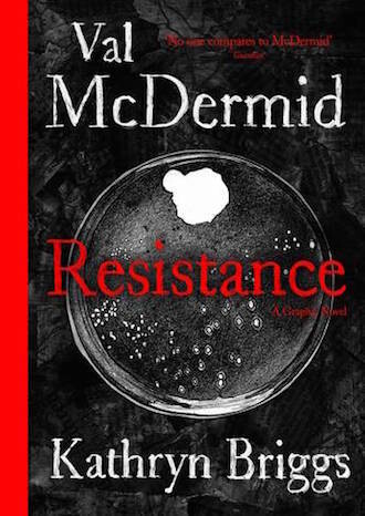 Resistance: A Graphic Novel by Val McDermid, illustrated by Kathryn Briggs - out August 2021, pre-order available