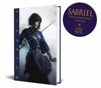 Sabriel: 25th Anniversary Edition by Garth Nix - out August 2021, pre-order available