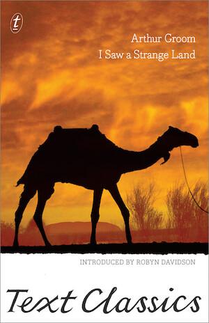 I Saw a Strange Land: Text Classics by Arthur Groom