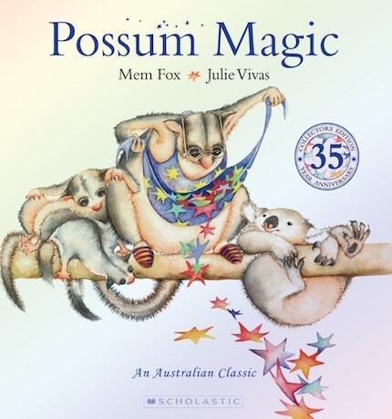 Possum Magic: 35th Anniversary Edition by Mem Fox & Julie Vivas