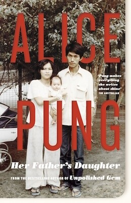 Her Father's Daughter by Alice Pung