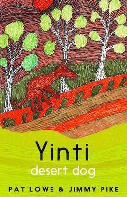 Yinti, Desert Dog by Pat Lowe & Jimmy Pike
