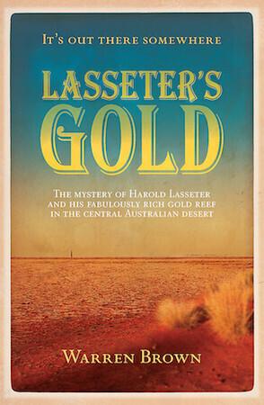 Lasseter's Gold by Warren Brown