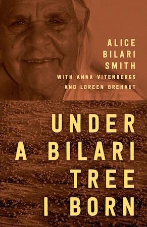 Under a Bilari Tree I Born by Alice Bilari Smith