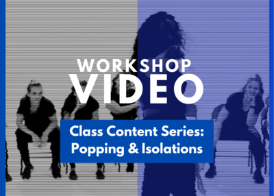 Essentials Class Content Series: Popping & Isolations