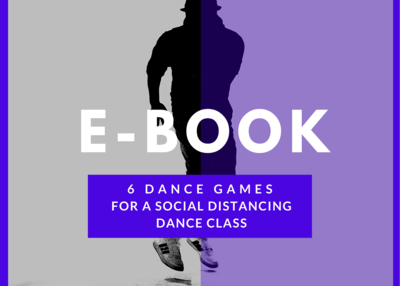 6 Dance Games (For a Social Distancing Dance Class)