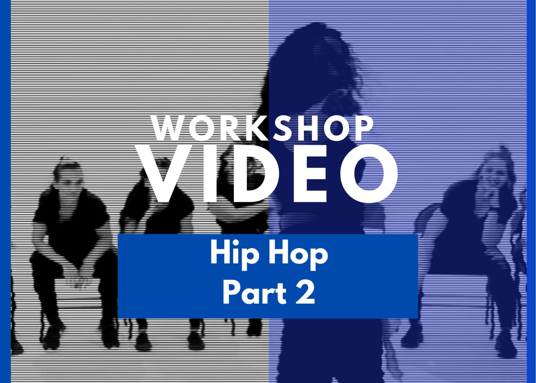 Essentials For Dance Education: Hip Hop Part 2