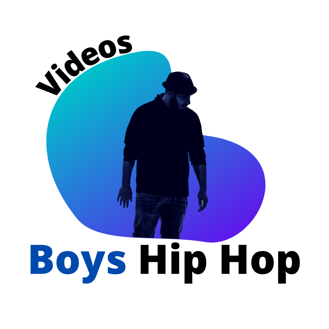 Videos: Boys Hip Hop