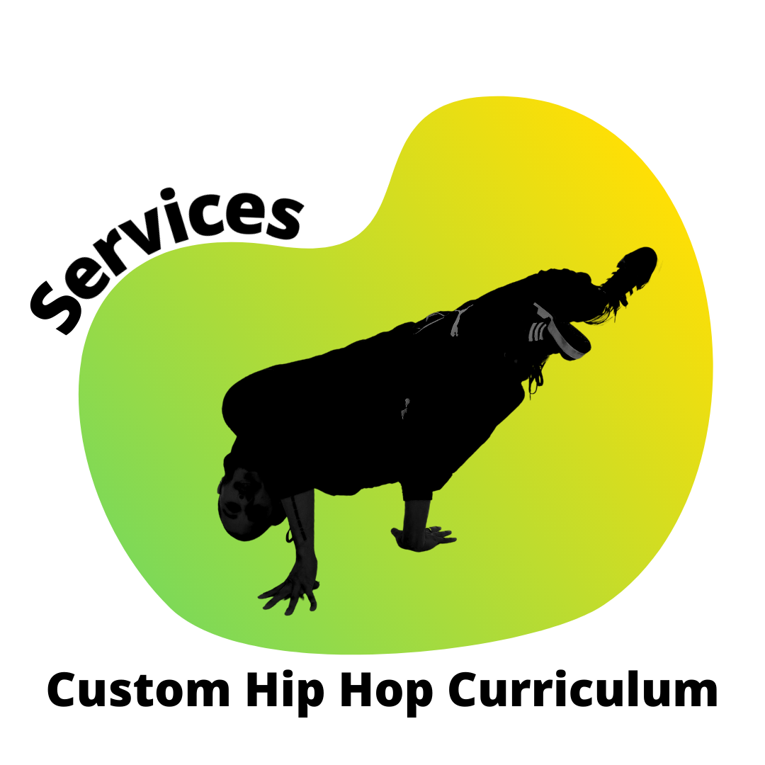 Services: Custom Hip Hop Dance Curriculum