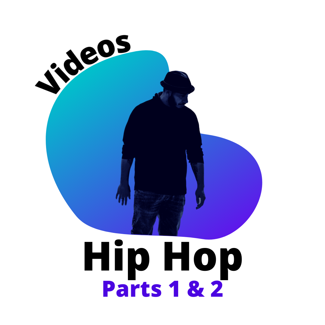Video:  Hip Hop Parts 1 and 2