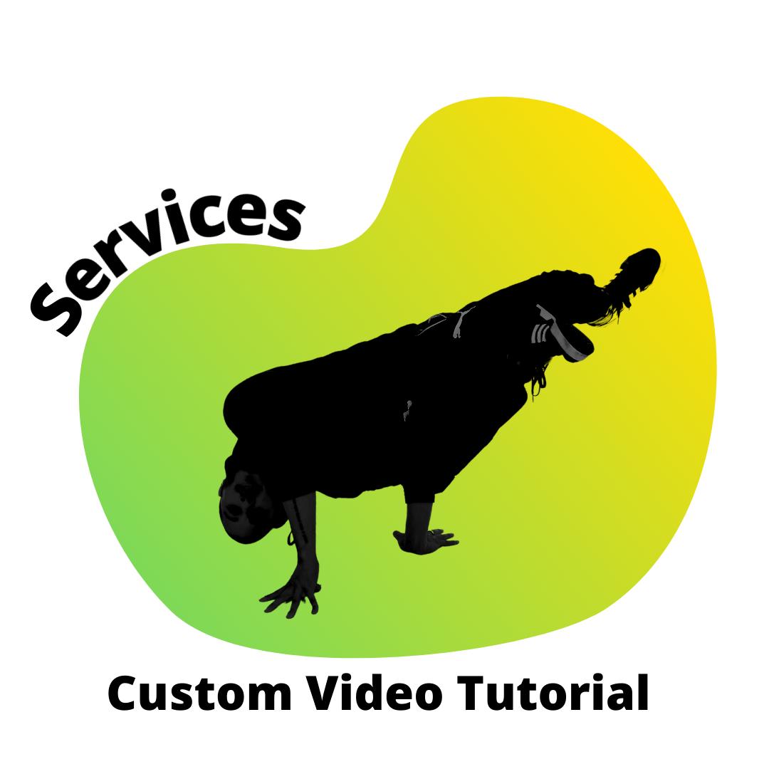 Services: Custom Video Tutorial