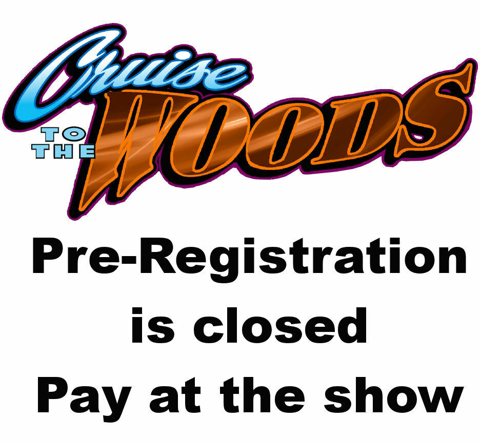 2020 Cruise to the Woods Pre-Entry Closed