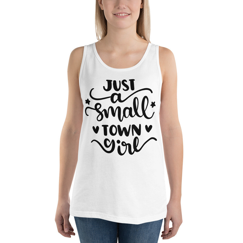Just A Small Town Girl Unisex Tank Top/ Bella + Canvas 3480