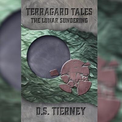 Terragard Tales: The Lunar Sundering