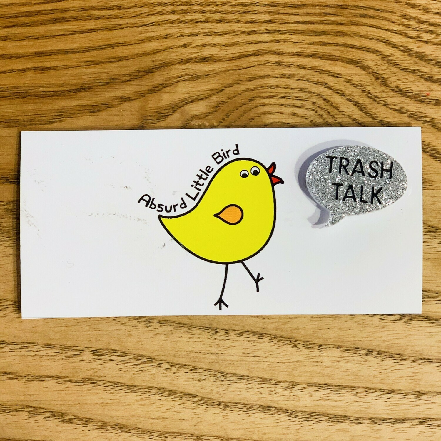 Trash Talk Pin