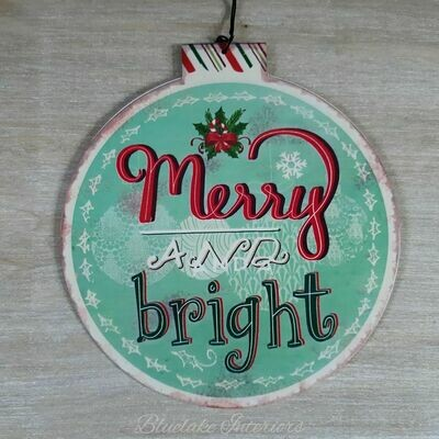 Merry and Bright Metal Christmas Bauble Vintage Style Decoration Festive Sign