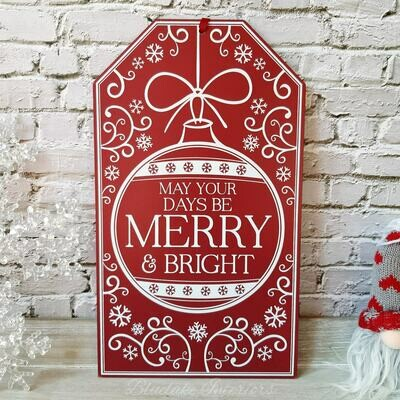 May Your Days Be Merry & Bright Christmas Wall Plaque