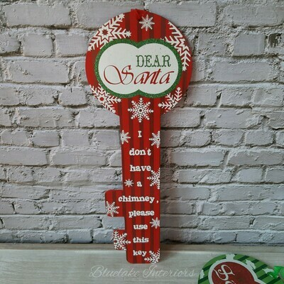 Dear Santa I Don't Have A Chimney Please Use This Key Red Plaque