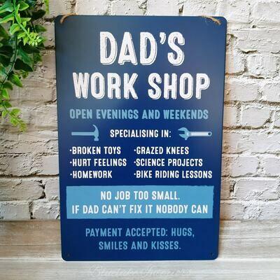 Dad's Work Shop Open Evening & Weekends No Job Too Small Blue Tin Sign
