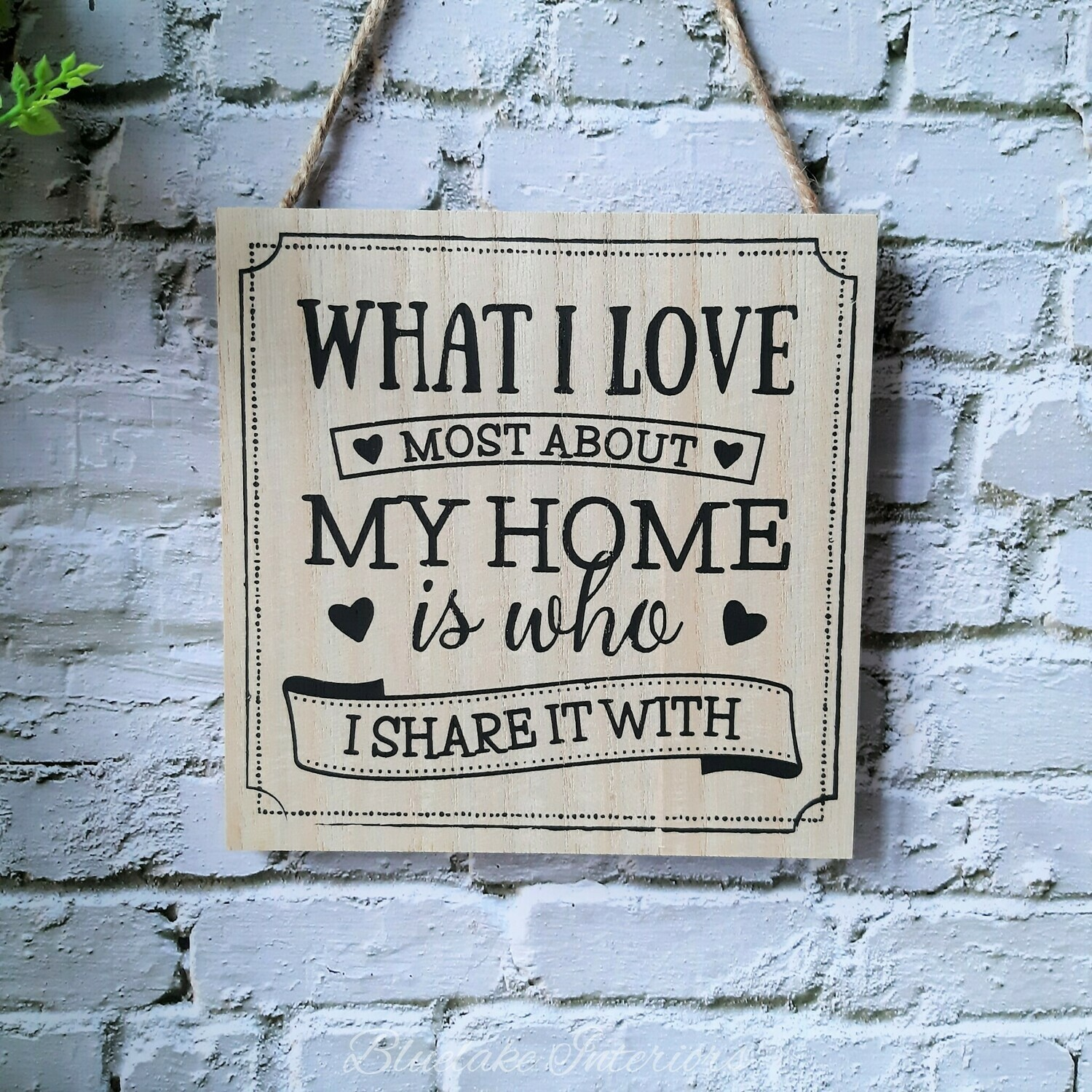 What I Love Most About My Home Rustic Plaque