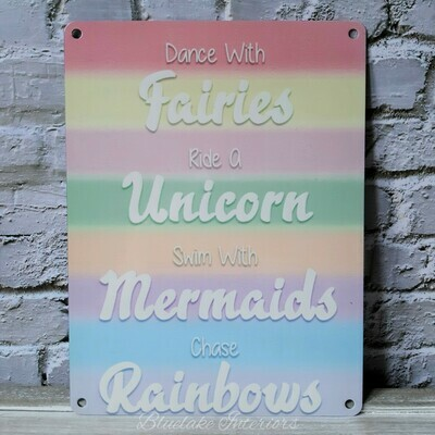 Dance With Fairies Ride A Unicorn Chase Rainbows Metal Wall Sign