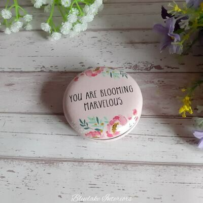 Blossom & Bee Compact Mirror You Are Blooming Marvelous
