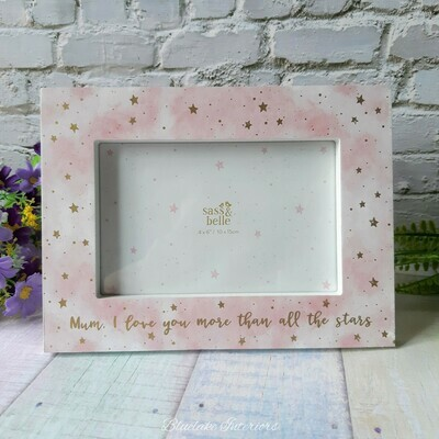 Photo Frame Mum I Love You More Than All The Stars Free Standing 6x4