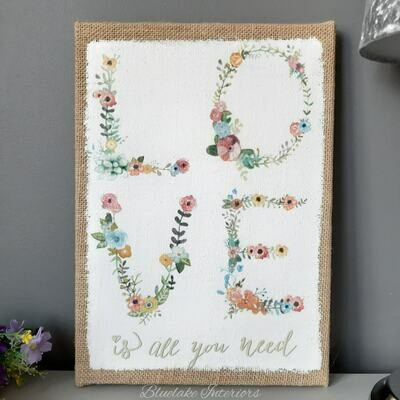 Love Is All You Need Pretty Floral Design Plaque