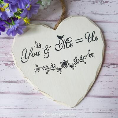 You & Me = Us Wooden Hanging Heart