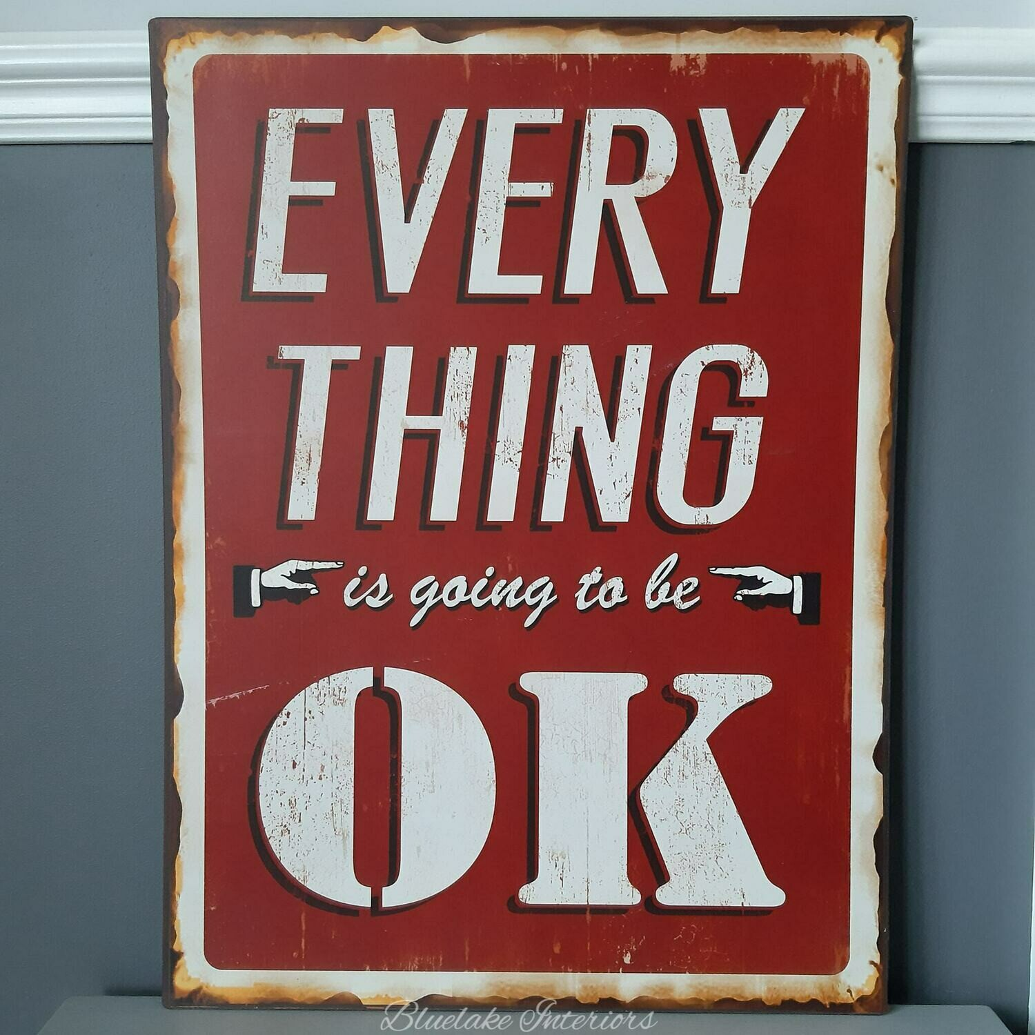 Everything Is Going To Be Ok Large Metal Wall Plaque