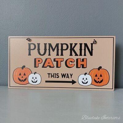 Pumpkin Patch This Way Wooden Halloween Plaque