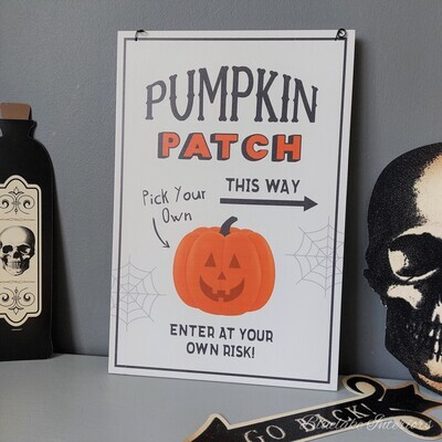 Pumpkin Patch This Way Pick Your Own Hanging Halloween Wall Plaque