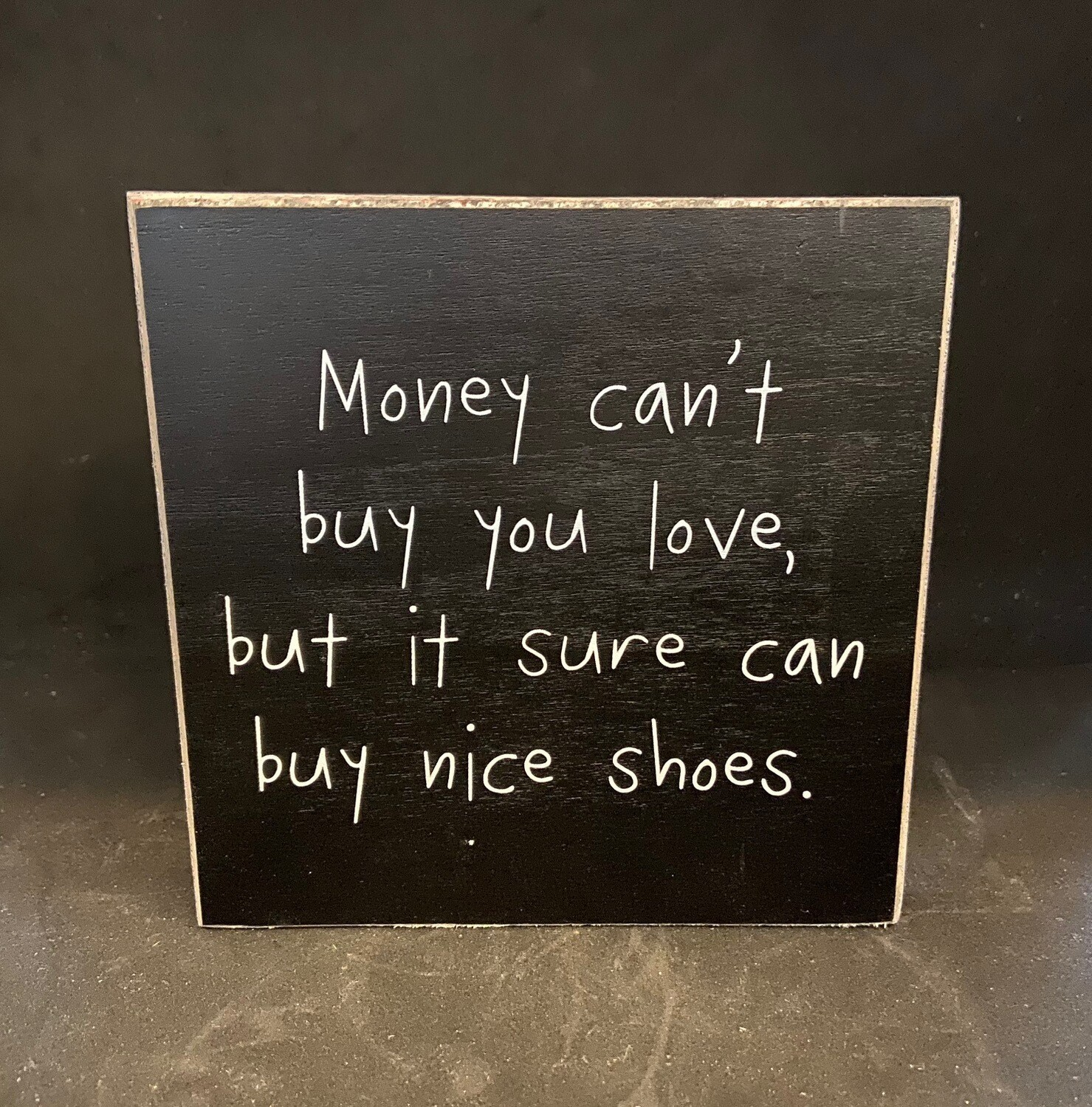 Buy Nice Shoes Sign