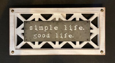 Simple Life. Good Life. Sign