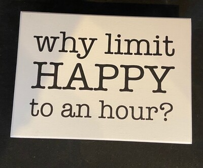 Why Limit Happy Sign