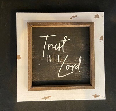 Trust the Lord Sign